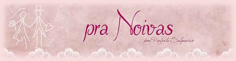 Pra Noivas