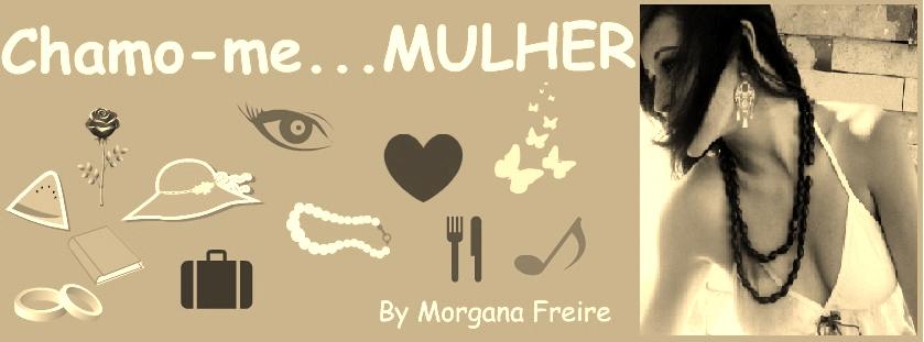 Chamo-me... MULHER