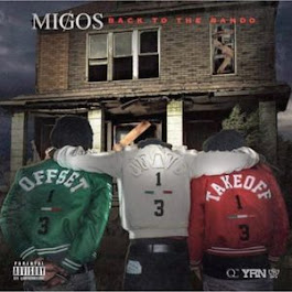 MIGOS BACK 2 THE BANDO