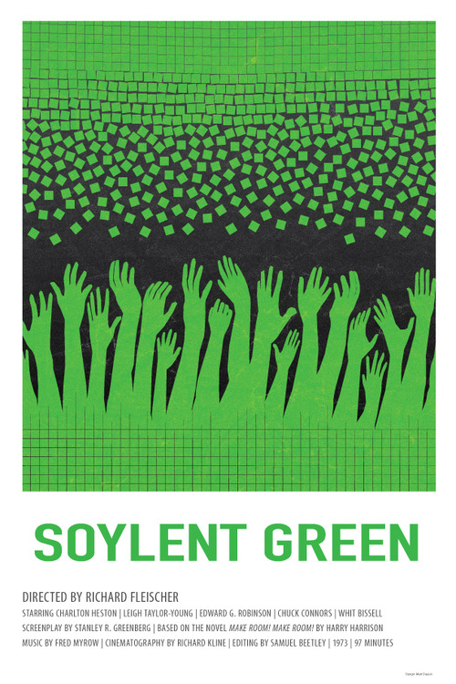 Art of the beautiful grotesque make room make room for Soylent green