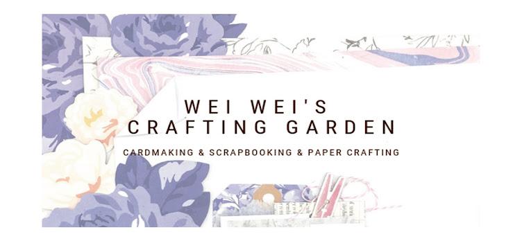 Wei Wei's Crafting Garden -  Wei Wei的手作花園