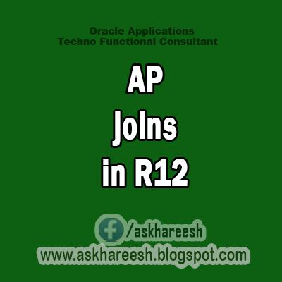 AP JOINS IN R12, Askhareesh.blogspot.com