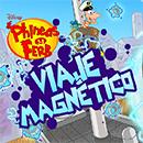 juego Viaje magnetico Phineas y Ferb
