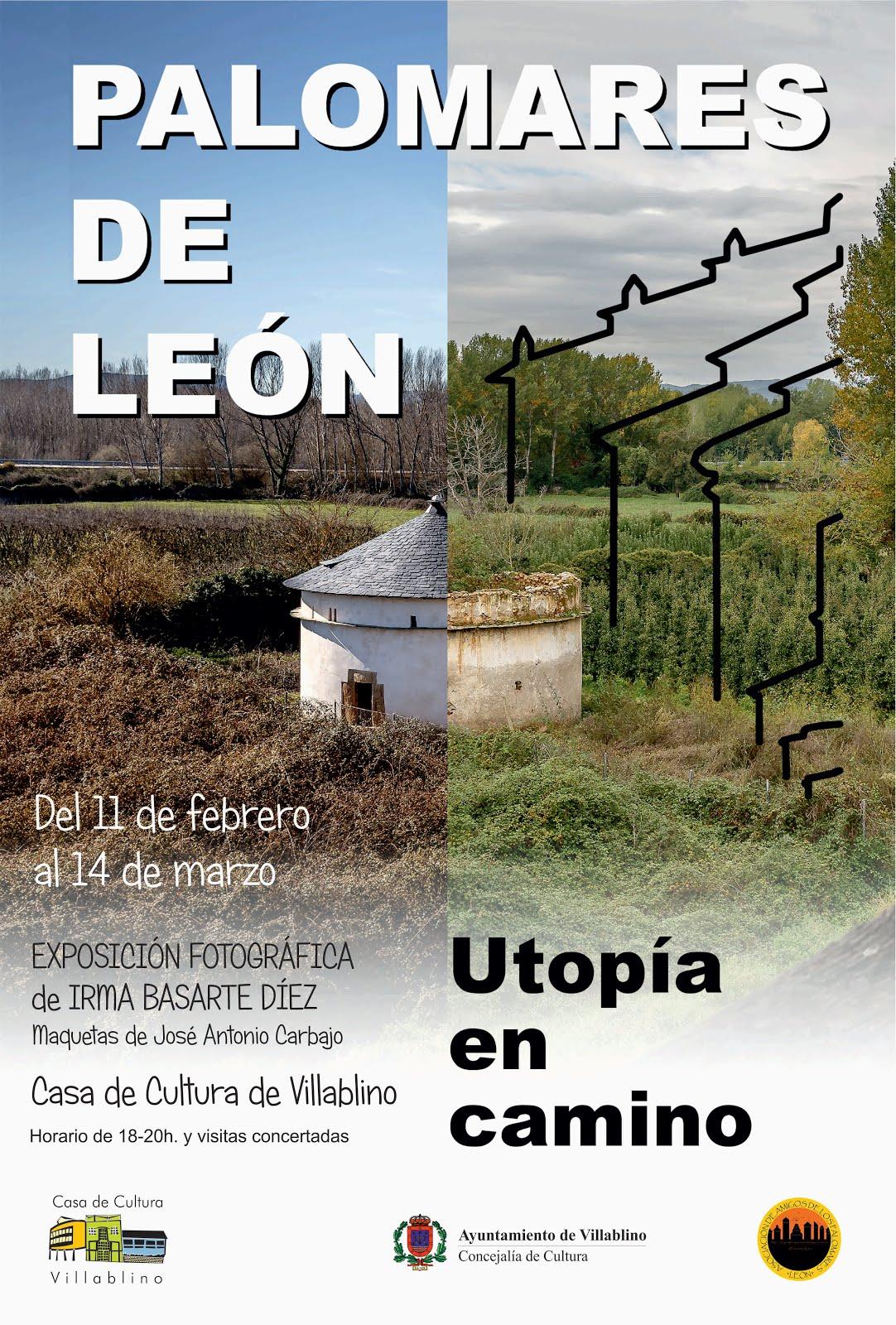 Exposición Palomares de León. Utopía en camino