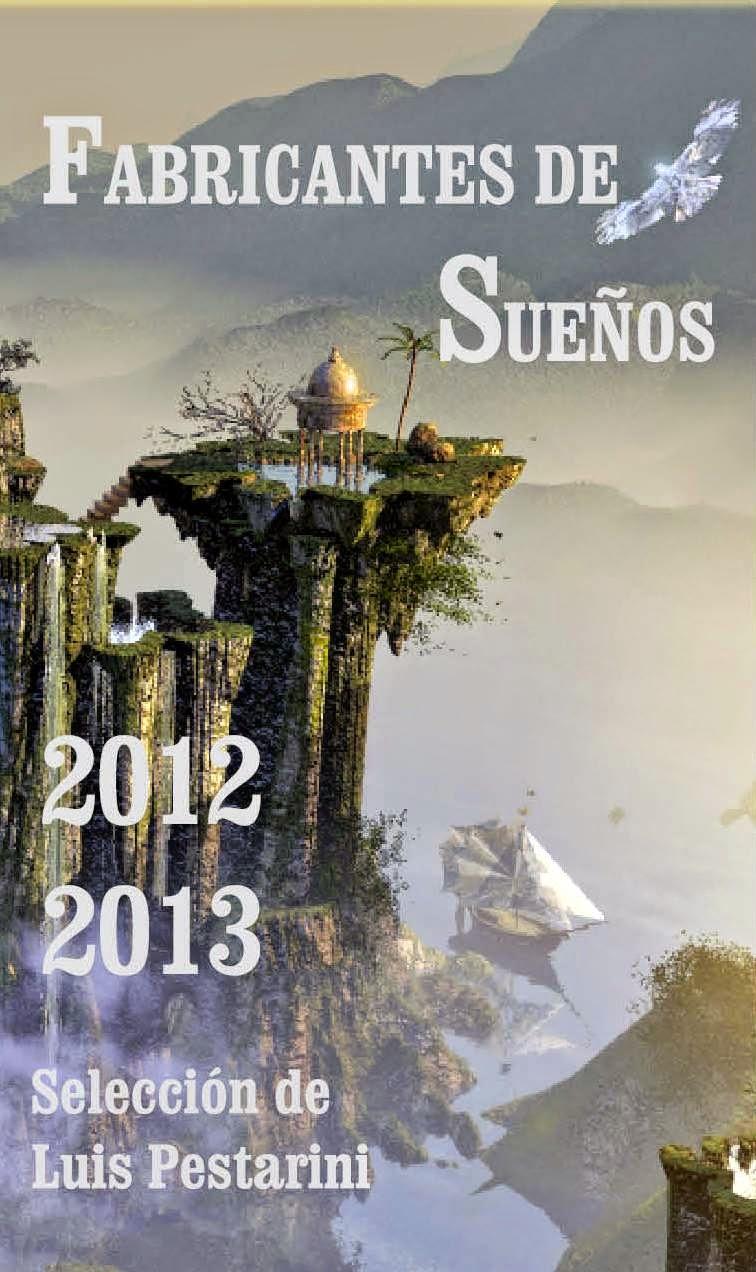 Fabricantes de sueños 2012-2013