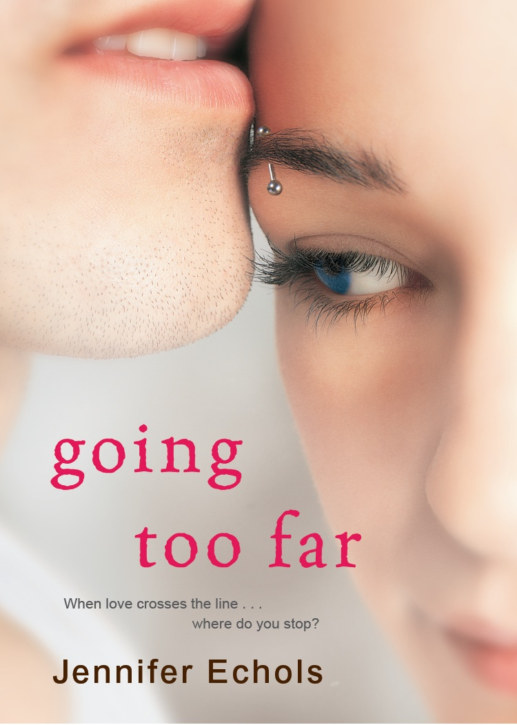 GoingTooFar GOING TOO FAR   Jennifer Echols