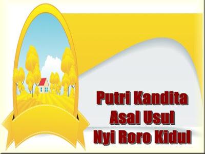 Putri Kandita (Asal Usul Nyi Roro Kidul) Cerita Rakyat Jawa Barat