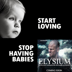 Stop having Babies... Elysium
