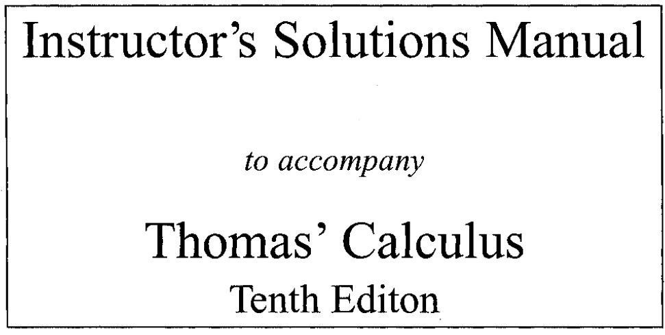 Thomas Calculus 11th Edition Solution Manual