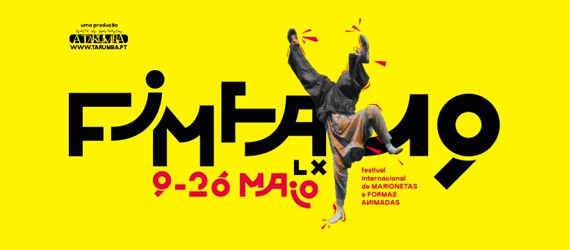 FIMFA Lx19 - Festival Internacional de Marionetas e Formas Animadas