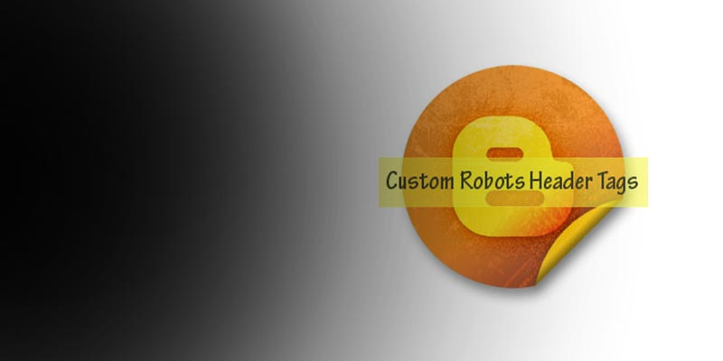 Pengaturan Custom Robots Header Tags Terbaik Blogger