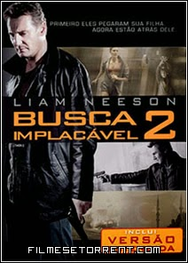 Busca Implacável 2 Torrent Dual Audio