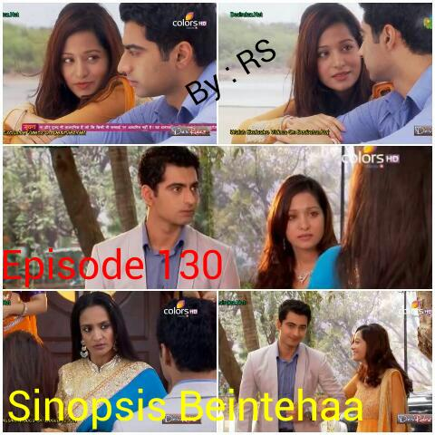 Sinopsis Beintehaa Episode 130