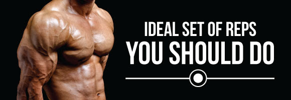 Ideal Set of reps You should do – smart training ideas