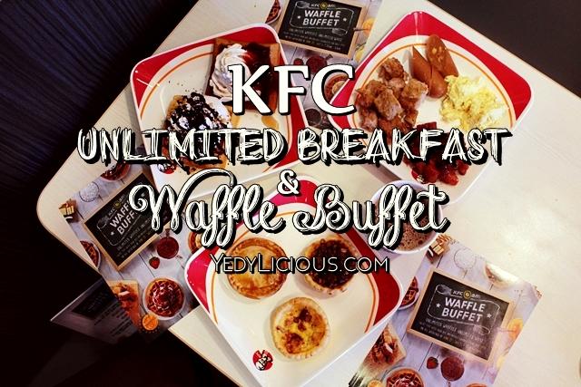 KFC Philippines Breakfast Buffet Unlimited Waffle