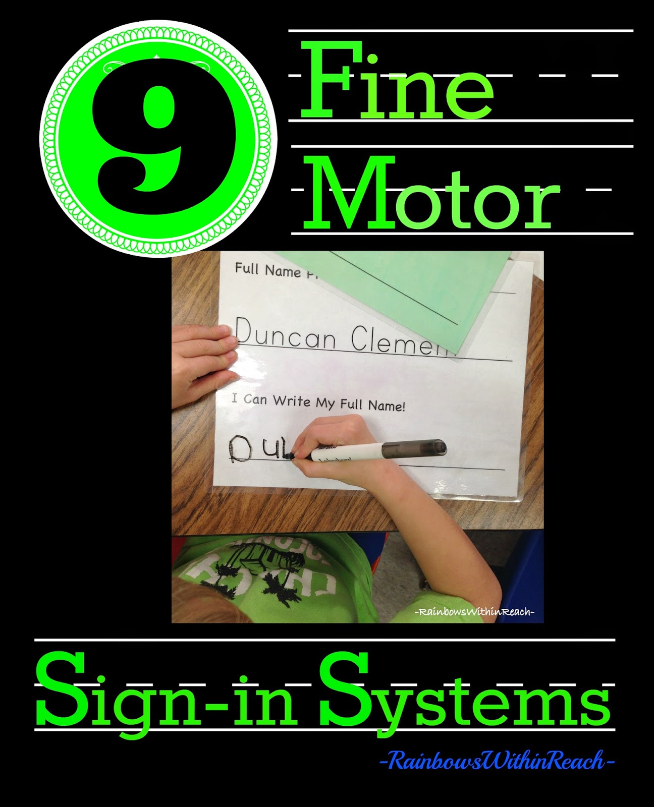 "9 Methods of Fine Motor ""Sign-in Systems"" in PreK +K Classrooms via RainbowsWithinReach"