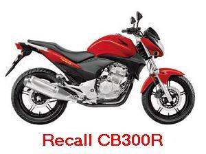 Recall Honda CB 300R