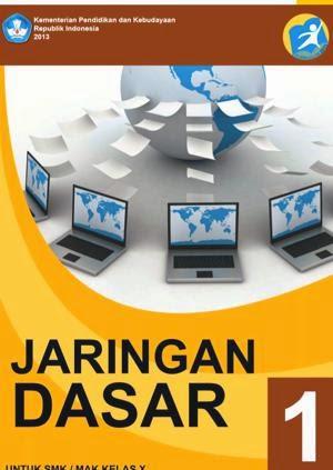 http://bse.mahoni.com/data/2013/kelas_10smk/Kelas_10_SMK_Jaringan_Dasar_1.pdf