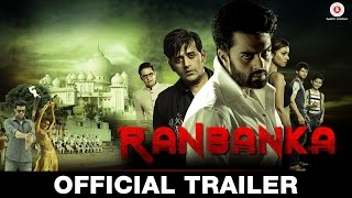 Ranbanka – Official Trailer _ Manish Paul, Ravi Kishen & Pooja Thakur