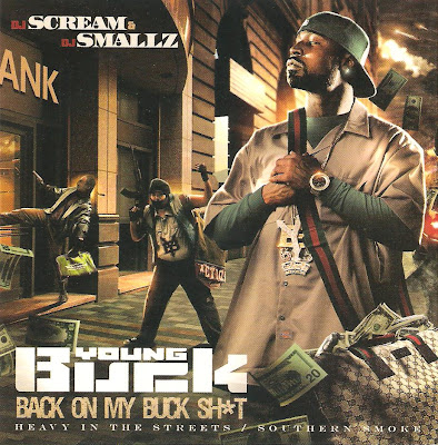 Young_Buck-Back_On_My_Buck_Shit_(Hosted_By_DJ_Scream_And_DJ_Smallz)-(Bootleg)-2009-RAGEMP3