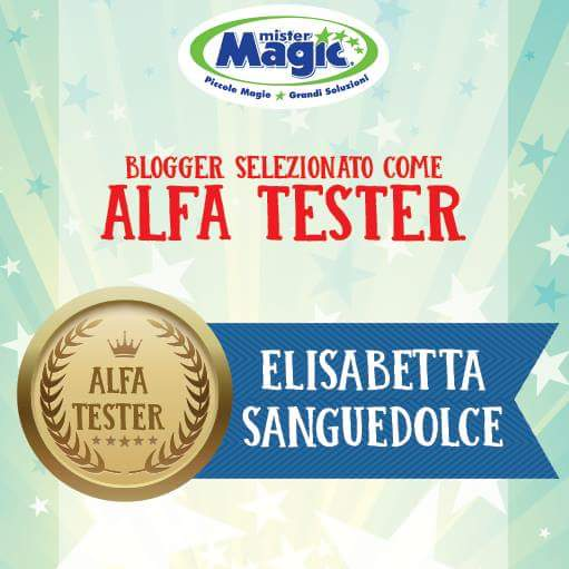 Blogger selezionata come Alfa Tester Mister Magic