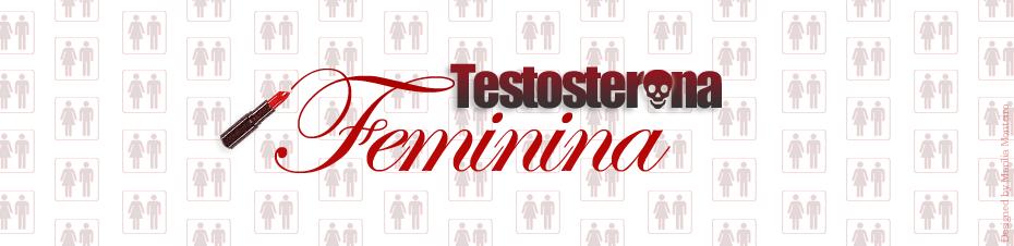 Testosterona Feminina