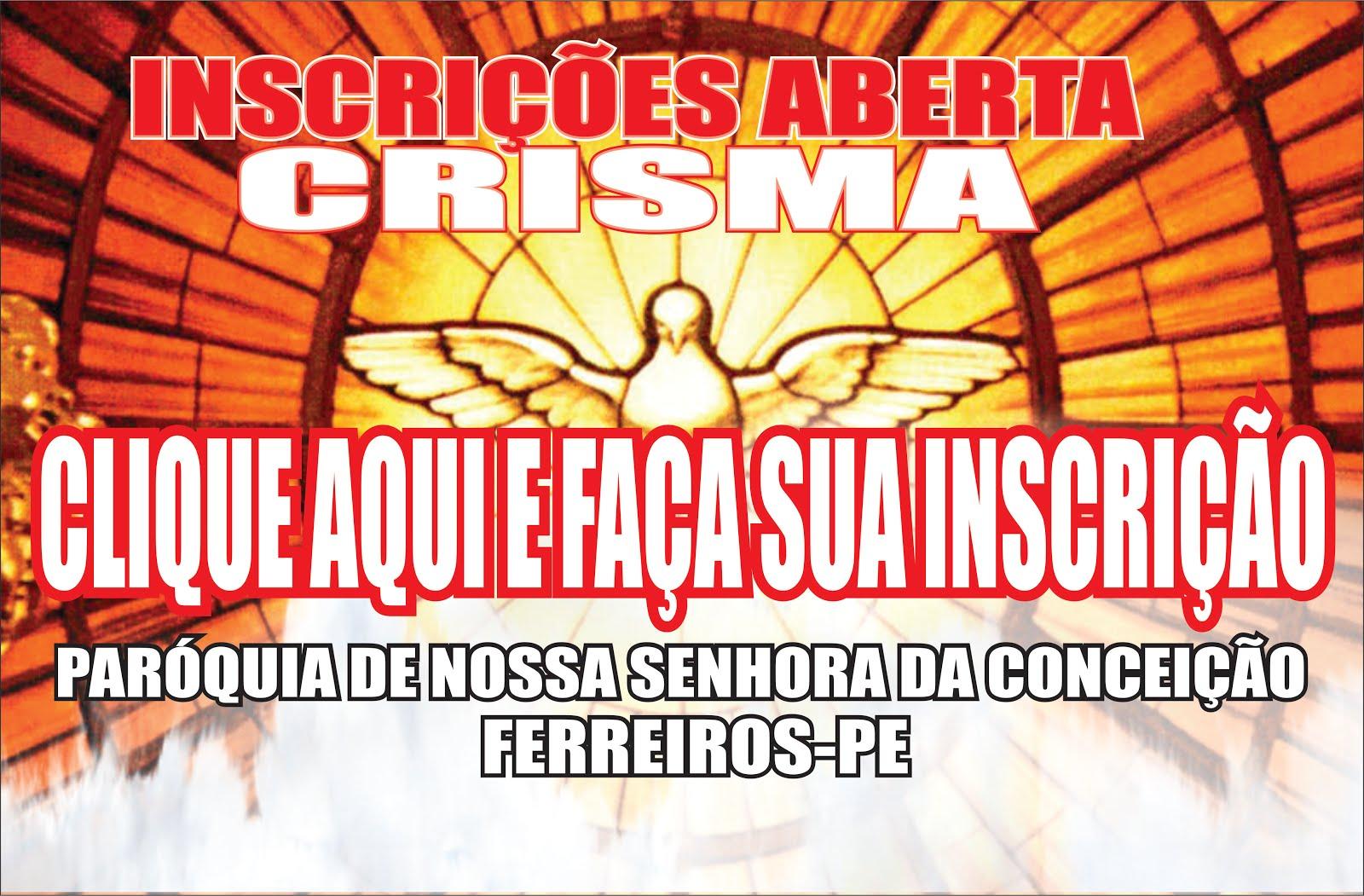 INSCRIÇÕES PARA CRISMA