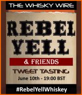 Rebel Yell & Friends Tweet Tasting