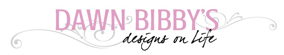 Dawn Bibby's Designs On Life