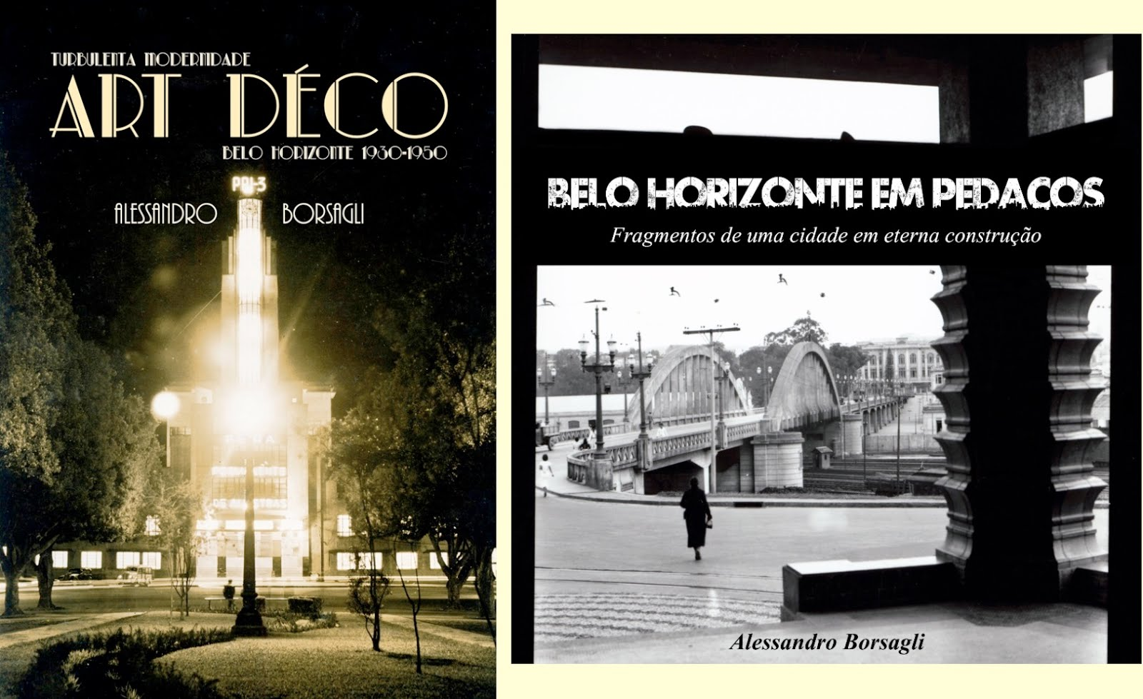 """Livros """"Turbulenta modernidade: o Art déco em BH"""" e """"Belo Horizonte em pedaços"""" a venda"""