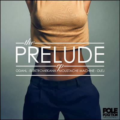 Pole Position Recordings Presents Prelude EP