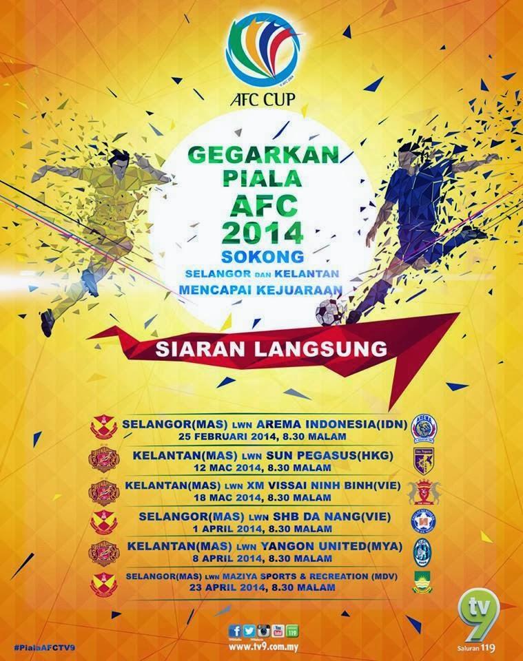 info Jadual perlawanan Selangor dan Kelantan untuk AFC2014