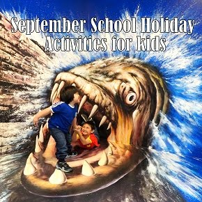 September School Holiday Activities for kids