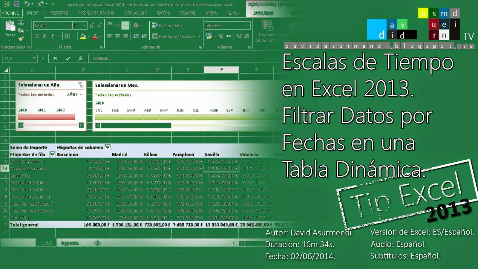 Escala de Tiempo en Excel 2013. Filtrar Datos por Fechas en Tablas Dinámicas.