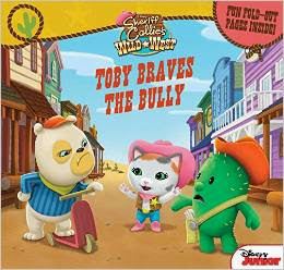 Sheriff Callie's Wild West Toby Braves the Bully