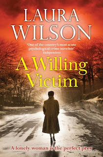 A Willing Victim by Laura Wilson