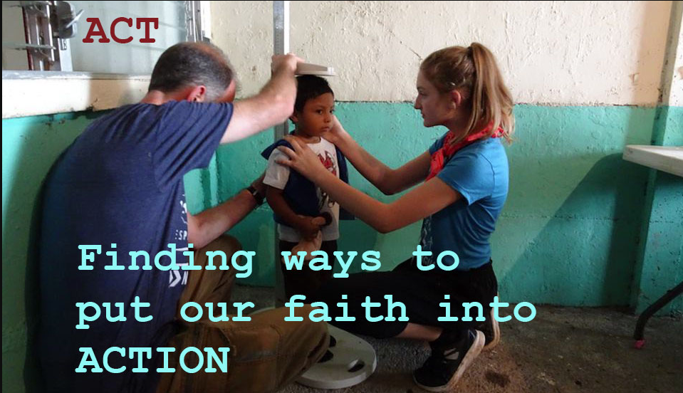 ACT: Finding ways to put our faith into action
