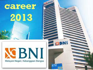 LoKer Bank BNI Januari 2013 Posisi Front Officer Di Jakarta