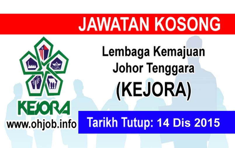 Jawatan Kerja Kosong Lembaga Kemajuan Johor Tenggara (KEJORA) logo www.ohjob.info disember 2015