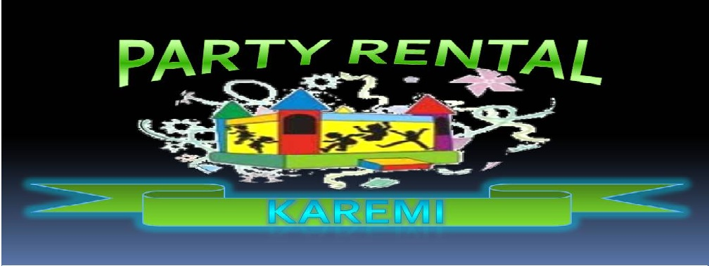 PARTY RENTAL KAREMI