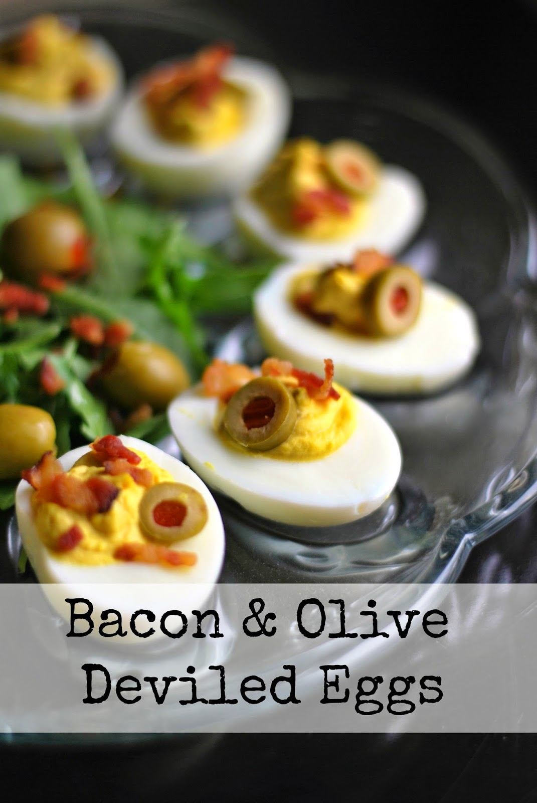 Bacon & Olive Deviled Eggs
