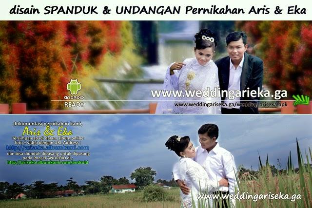 Disain Banner & Undangan atas Pernikahan Aris & Eka - 29 April 2015