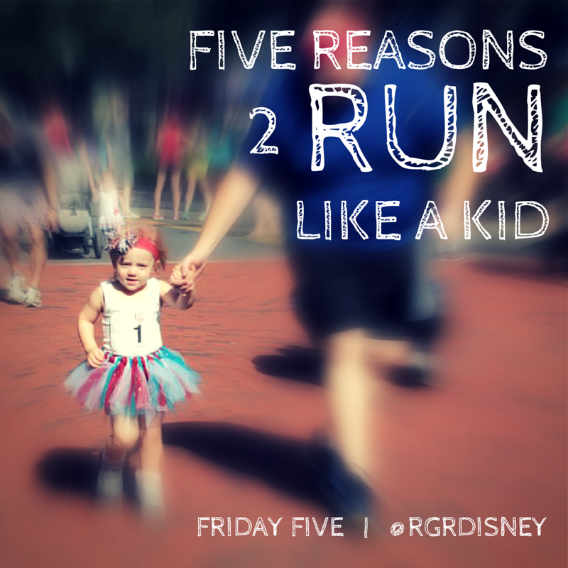 Five Reasons to Run Like a Kid
