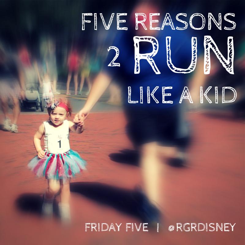 Five Reasons to Run Like a Kid