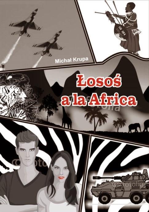 """""""Łosoś a la Africa"""" – Michał Krupa"""