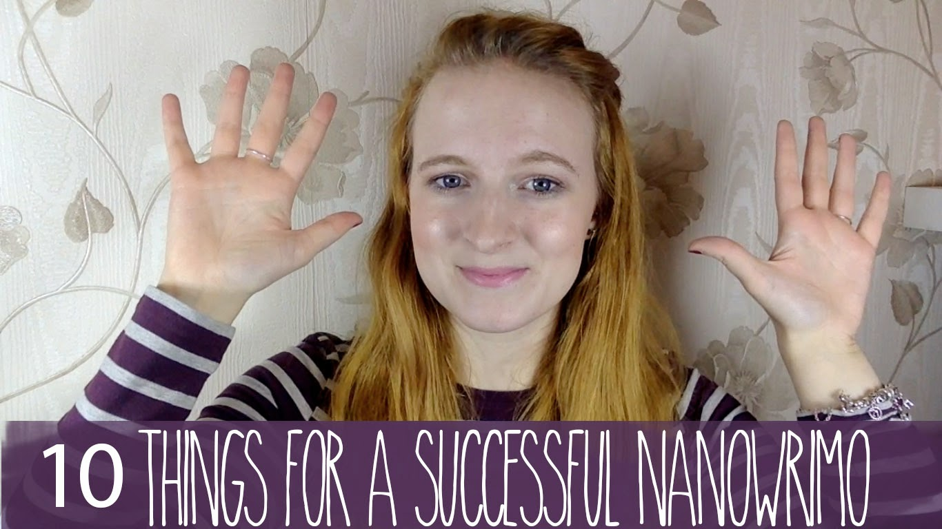 10 things for a successful NaNoWriMo