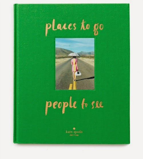 places to go people to see - kate spade book