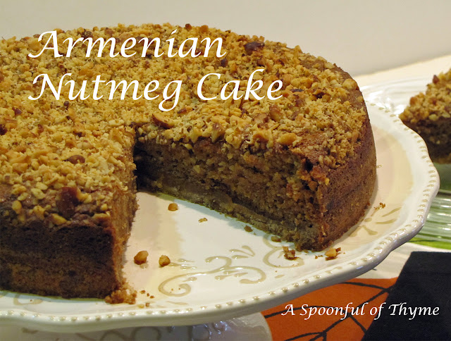 Spoonful of Thyme: Armenian Nutmeg Cake