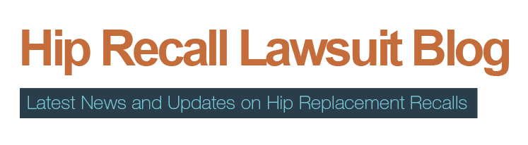 Will's Hip Recall Law Blog