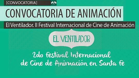Convocatoria de Animación. EL VENTILADOR II.